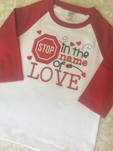 Stop in the Name of Love Valentine raglan