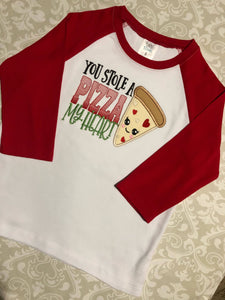 You Stole a Pizza my heart Valentine raglan