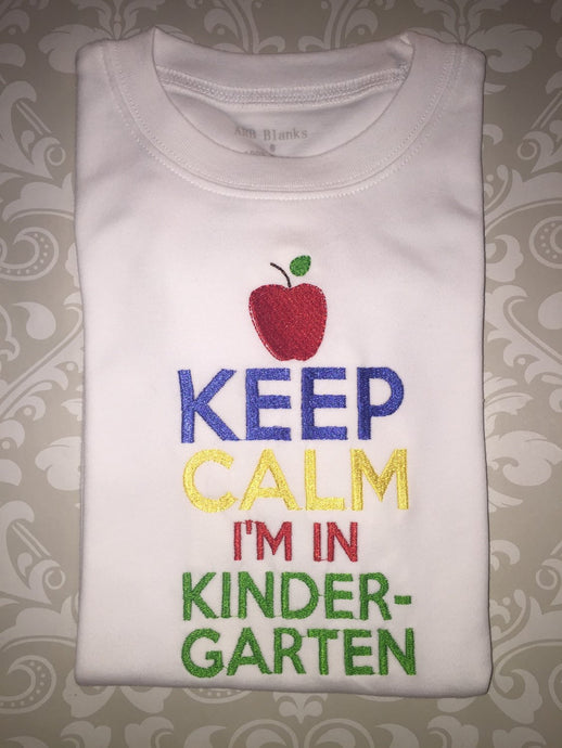 Keep Calm I'm in Kindergarten tee