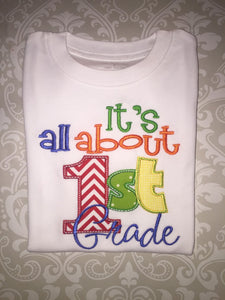 Its All About First grade tee