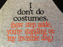 I don't do costumes funny Halloween raglan