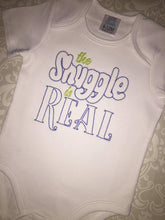 The Snuggle is real embroidered baby bodysuit