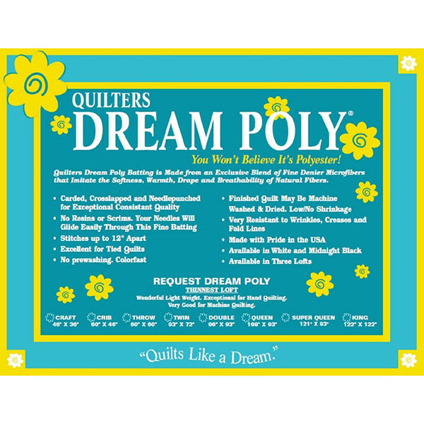 Quilter's Dream - Poly- Request Loft