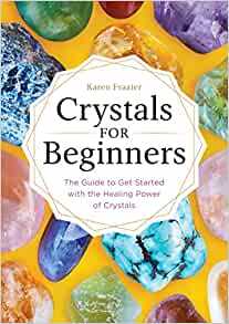 Crystals for Beginners