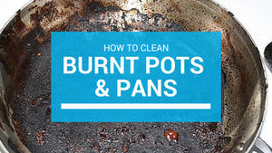 How to Clean Scorched Pots and Pans in Minutes