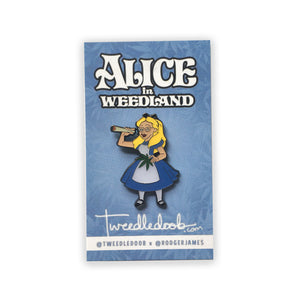 Alice In Weedland pin