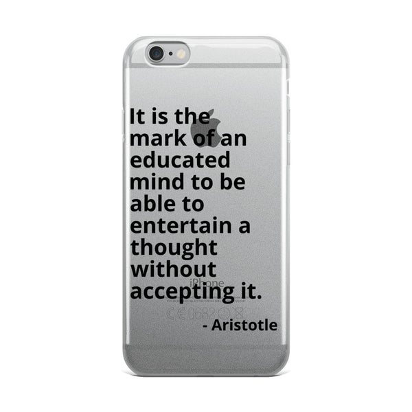 "Aristotle Quote ""Educated Mind"" Philosophy iPhone Case"