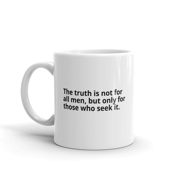 "Ayn Rand Quote ""Truth For Those Who Seek It"" Philosophy Coffee Mug"