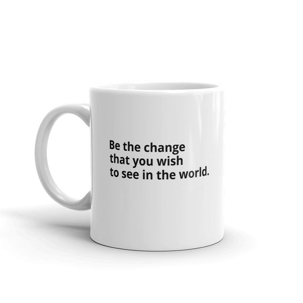 "Ghandi Quote ""Be The Change"" Philosopher Coffee Mug"