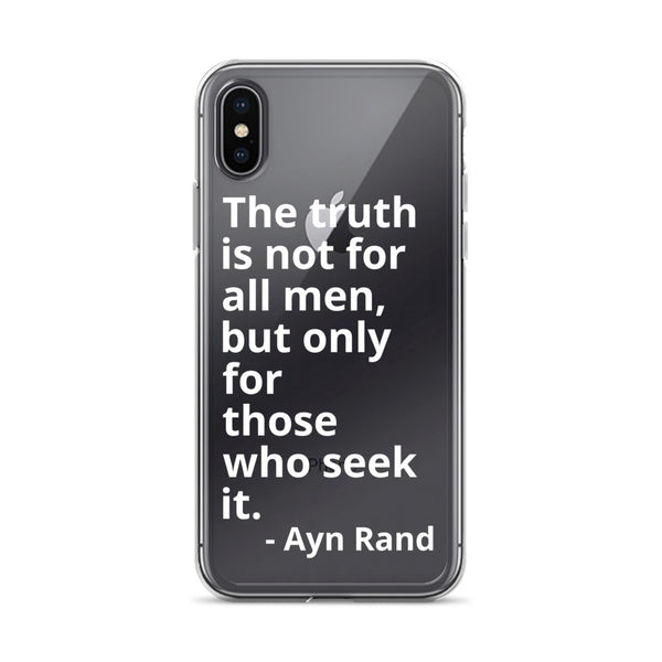 "Ayn Rand Quote ""Truth For Those Who Seek It"" iPhone Case"