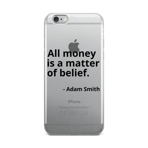"Adam Smith Quote ""All Money"" Philosophy iPhone Case"