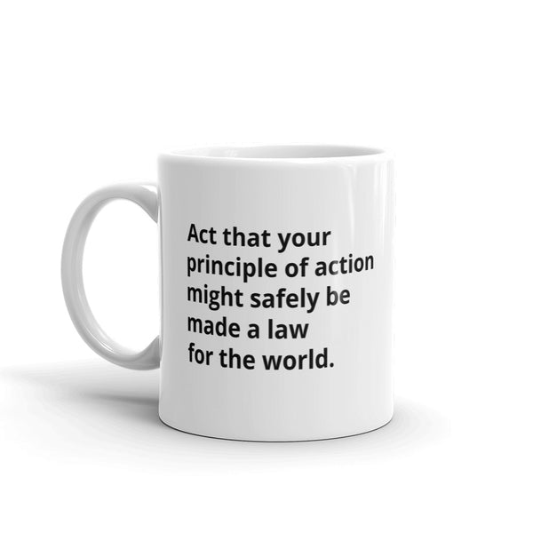 "Kant Quote ""Categorical Imperative"" Philosophy Coffee Mug"