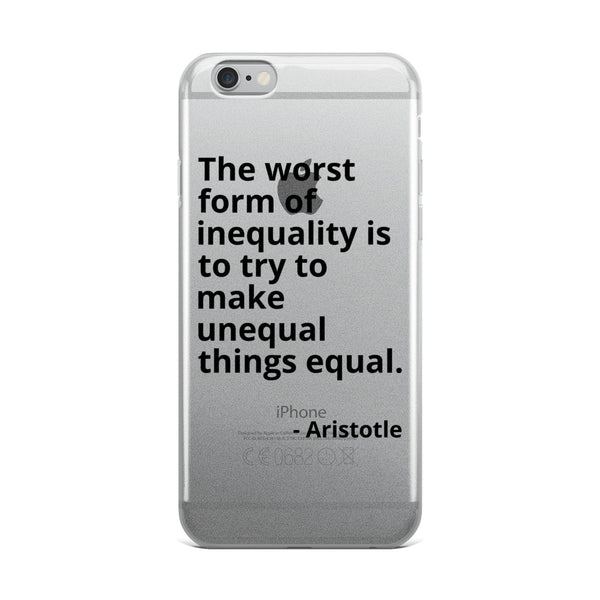 "Aristotle Quote ""Worst Form of Inequality"" Philosophy iPhone Case"