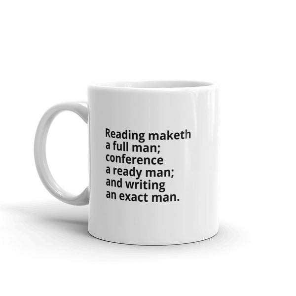 "Bacon Quote ""Reading Maketh"" Philosophy Coffee Mug"