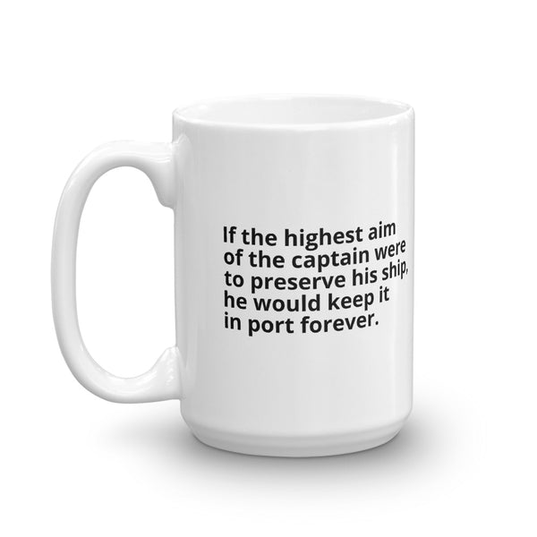 "Aquinas Quote ""If The Highest Aim"" Philosophy Coffee Mug"
