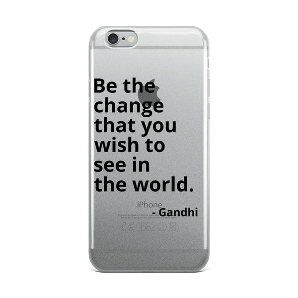 "Gandhi Quote ""Be The Change"" Philosophy iPhone Case"
