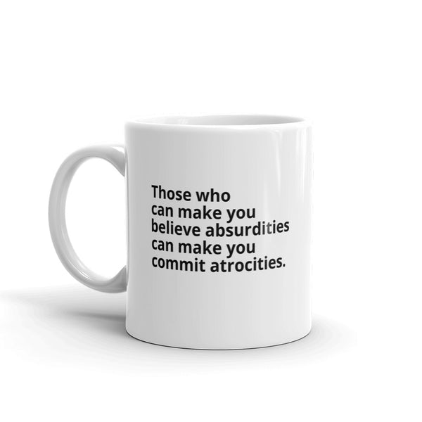 "Voltaire Quote ""Those Who Can Make"" Philosophy Coffee Mug"