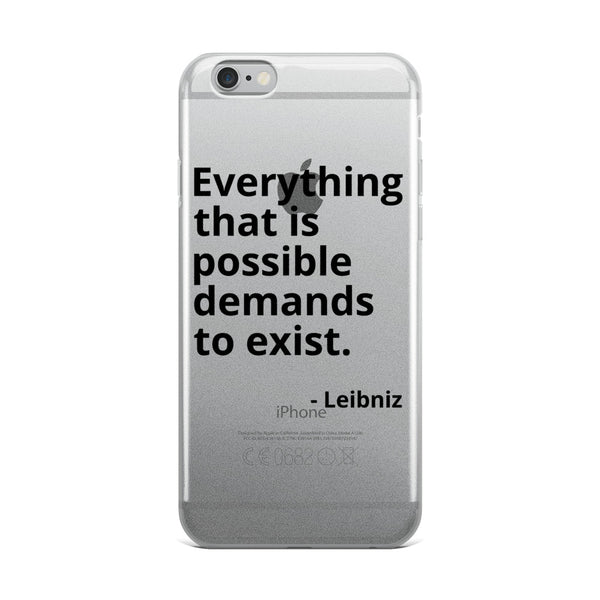 "Leibniz Quote ""Everything That Is Possible"" Philosophy iPhone Case"