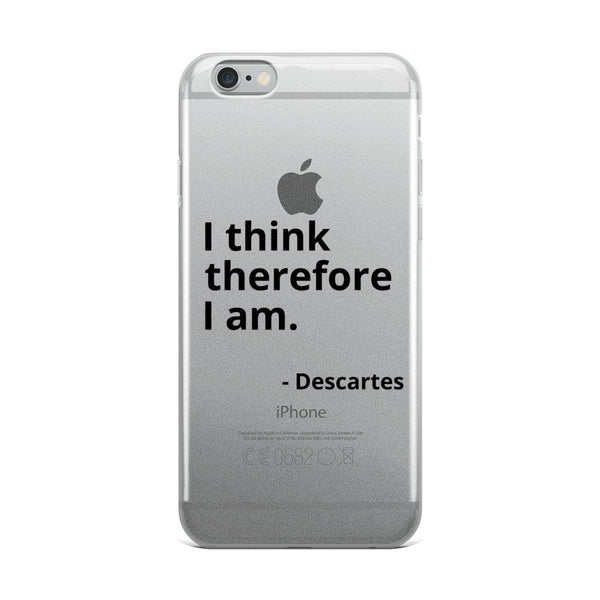 "Descartes Quote ""I Think Therefore"" Philosophy iPhone Case"