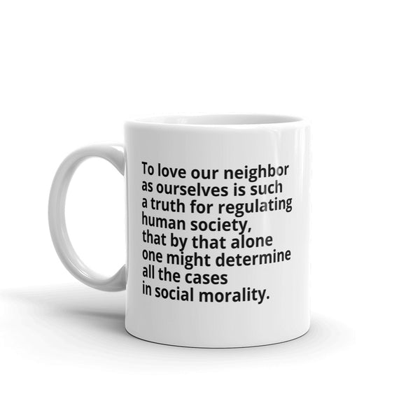 "John Locke Quote ""Love Our Neighbor"" Philosophy Coffee Mug"