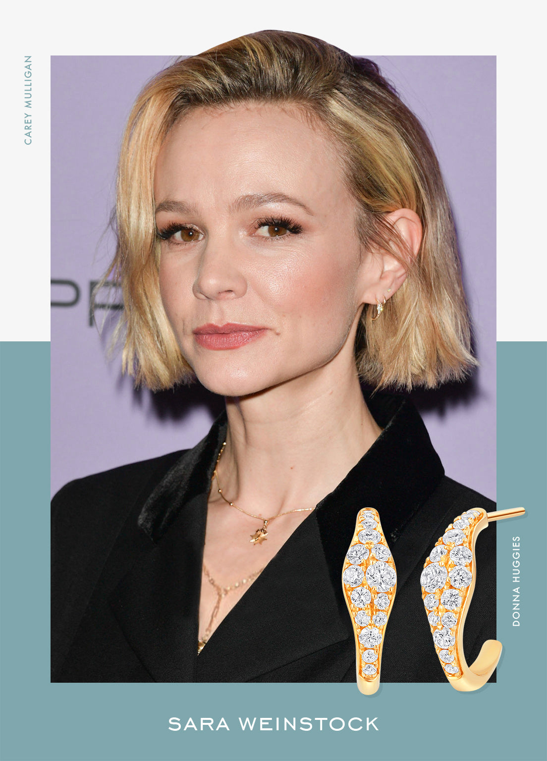 Carey Mulligan in Sara Weinstock Diamond Donna Huggies