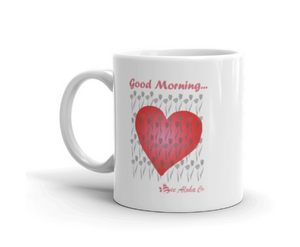 Good Morning Mug 11 oz