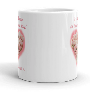 It's a Good Day Peony Mug 11oz