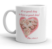 Load image into Gallery viewer, It's a Good Day Peony Mug 11oz
