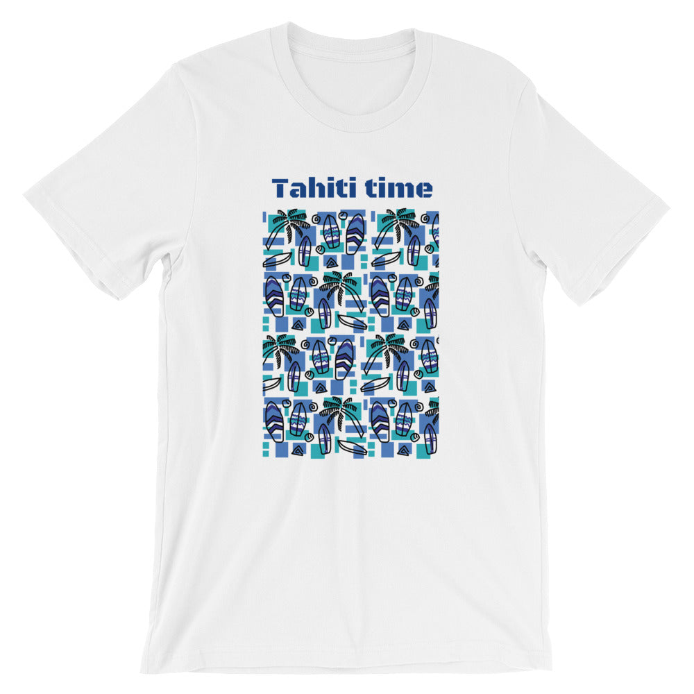 Tahiti Time Short-Sleeve Unisex T-Shirt