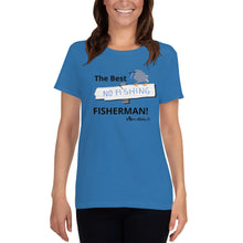 Load image into Gallery viewer, The Best Fishermen Women's short sleeve t-shirt