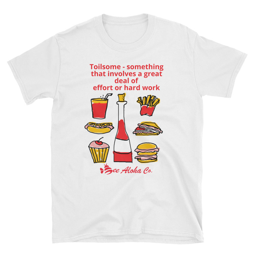 Toilsome Short-Sleeve Unisex T-Shirt