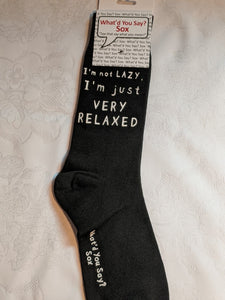 I'm not LAZY, I'm just VERY RELAXED    WYS-23   UNISEX