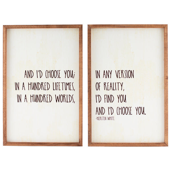 and i'd choose you | wood-framed sign set