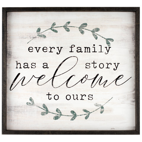 every family has a story | wood-framed sign
