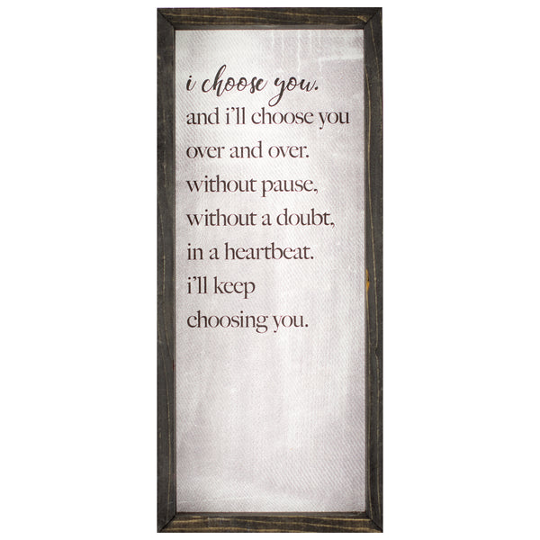 i choose you | wood-framed sign