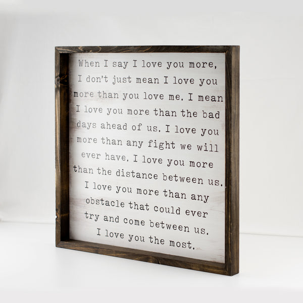 love you more | wood-framed sign