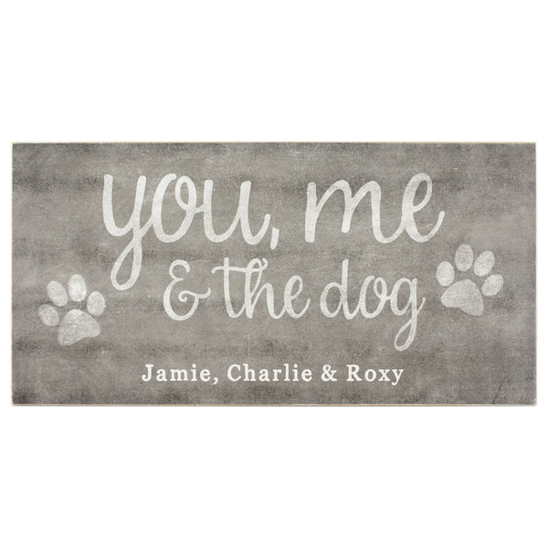 you me and the dog | personalized name plaque