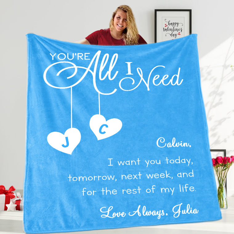 YOU ARE ALL I NEED Custom Name Valentine's Day Blankets