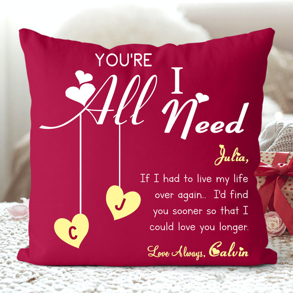 YOU ARE ALL I NEED Custom Name Valentine's Day Pillowcase