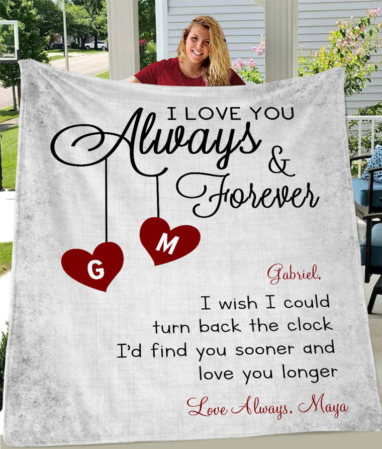 LOVE YOU ALWAYS & FOREVER Custom Name Valentine's Day Blankets
