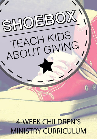 Shoebox 4-Week Children's Ministry Curriculum