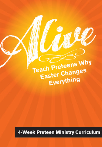 Alive Preteen Ministry Curriculum