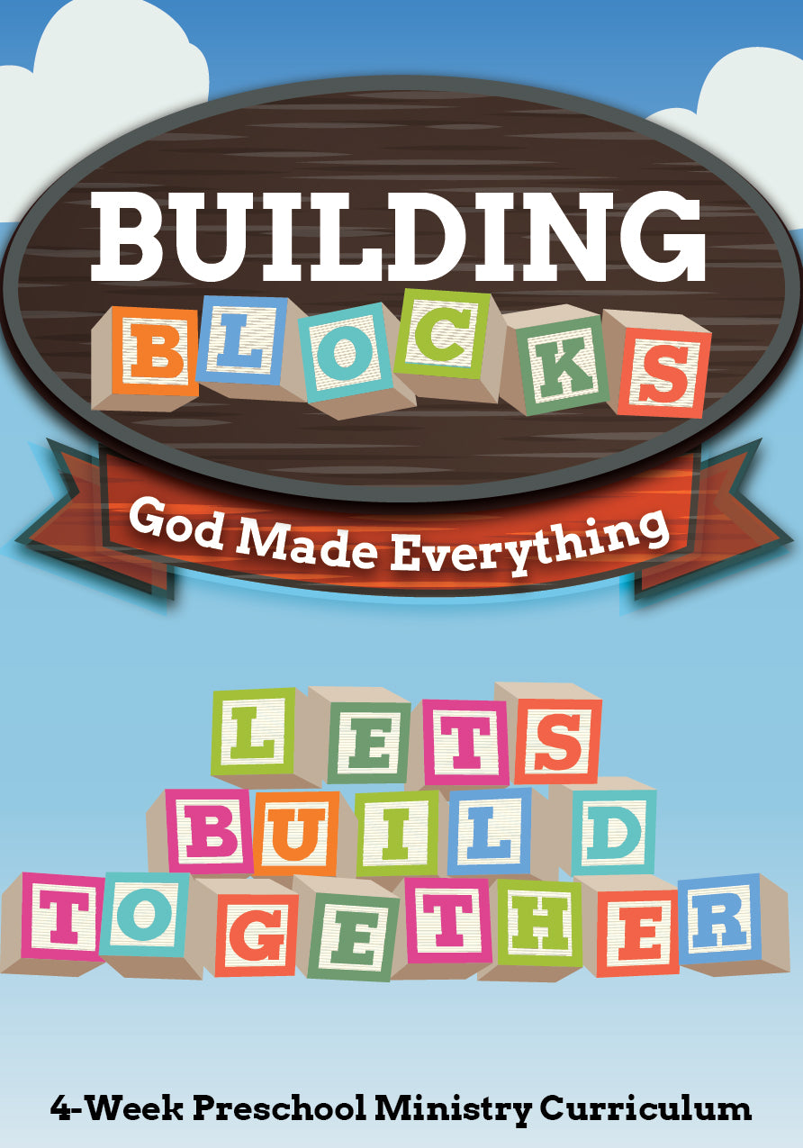Building Blocks 4-Week Preschool Children's Ministry Curriculum