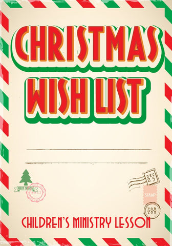 Christmas Wish List Children's Ministry Curriculum