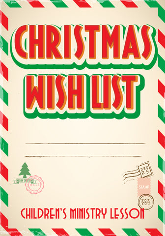 Christmas Wishlist Children's Ministry Christmas Lesson