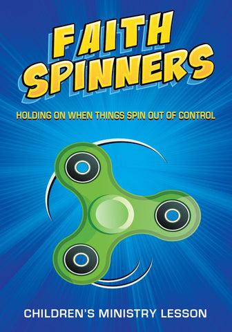 Faith Spinners Children's Ministry Lesson