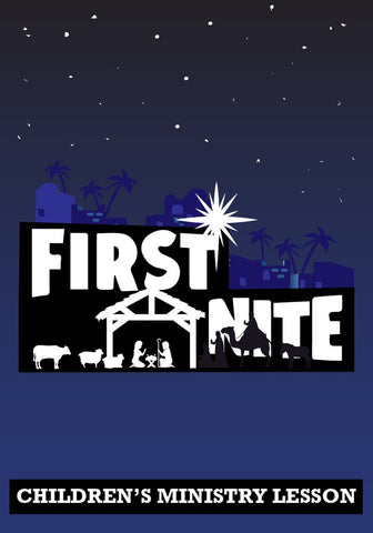 First Nite Children's Ministry Lesson