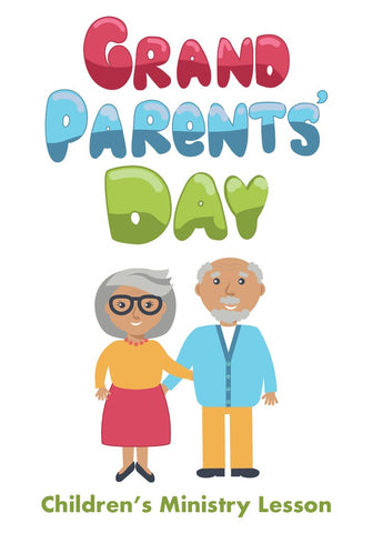 Grandparents Day Children's Ministry Lesson