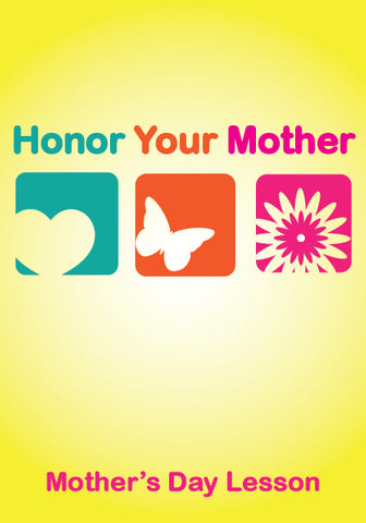 Honor Your Mother Children's Ministry Lesson
