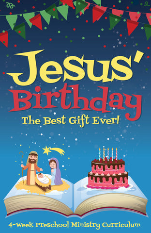 Jesus Birthday 4-Week Preschool Ministry Curriculum